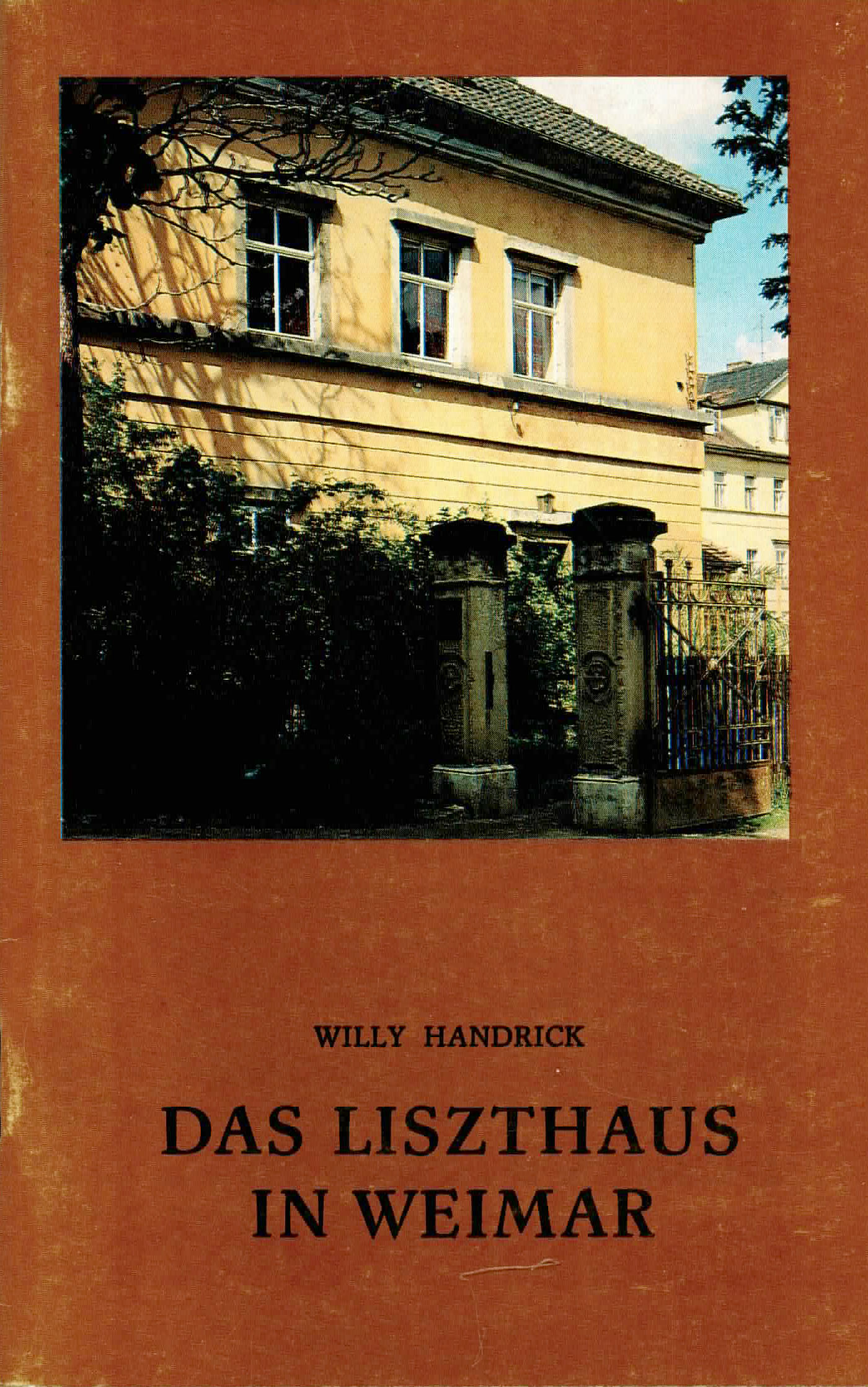 Das Liszthaus in Weimar - Handrick, Willy