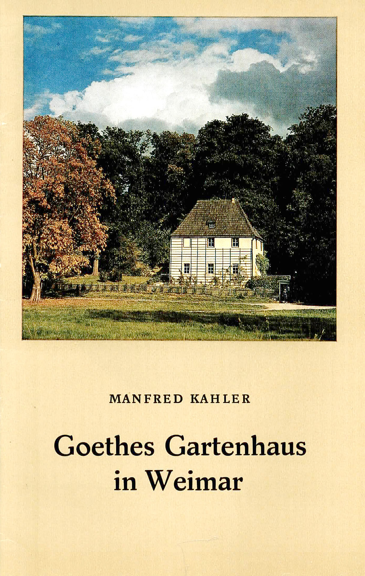 Goethes Gartenhaus in Weimar - Kahler, Manfred