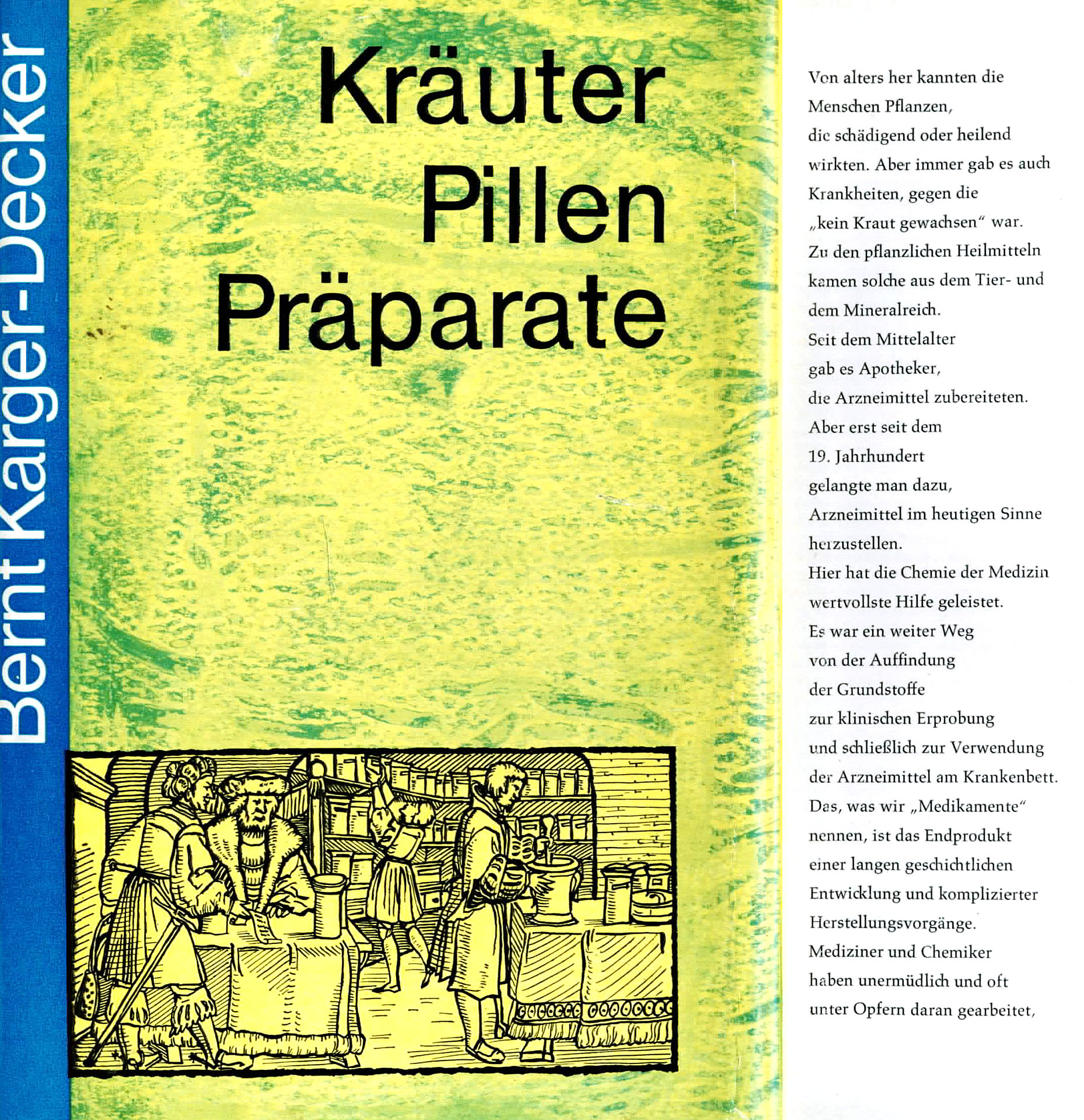 Kräuter, Pillen, Präperate - Karger-Decker, Bernt