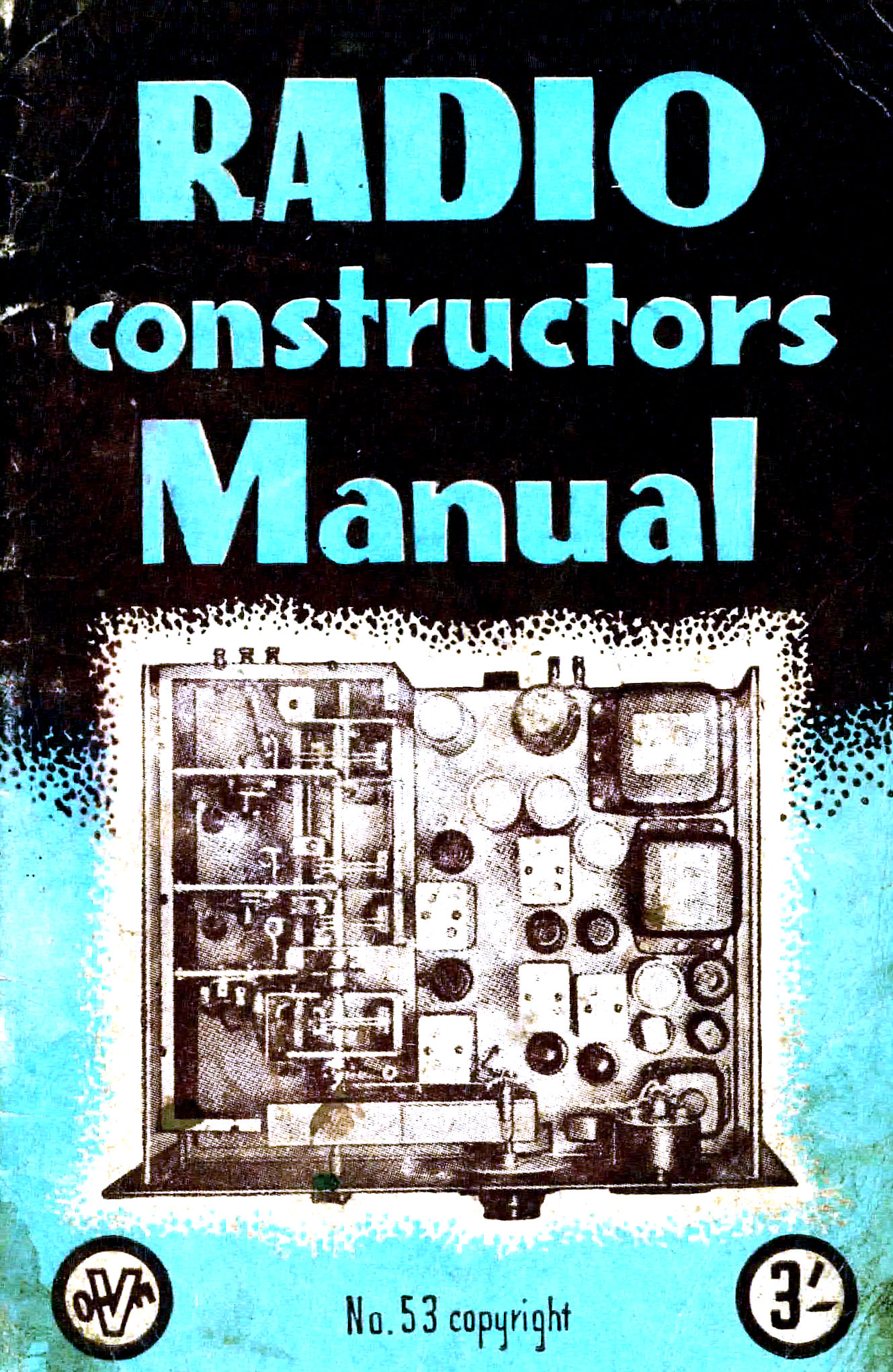 Radio Constructors Manual - George, Lewis