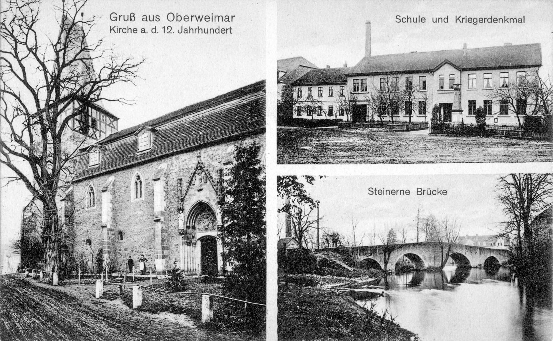 Gruß aus Oberweimar - Kirche - Schule und Kriegerdenkmal - Steinerne Brücke