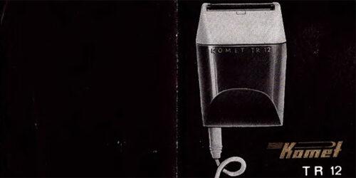 """1967-Kurzbedienungsanleitung des Rasierapparats """"Komet TR 12""""<br> aus dem VEB Elektrogerätewerk Suhl"""