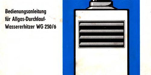 1982 - Bedienungsanleitung für den Allgas - Durchlaufwassererhitzer WG250-6
