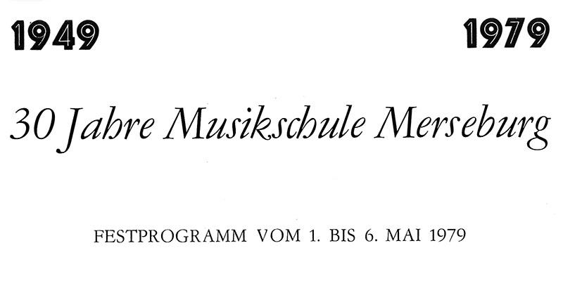 1949-1979-30 Jahre Musikschule Merseburg