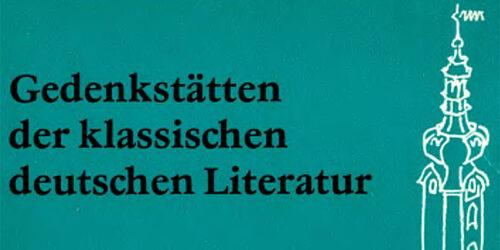 1981 - Gedenkstätten der klassischen deutschen Literatur