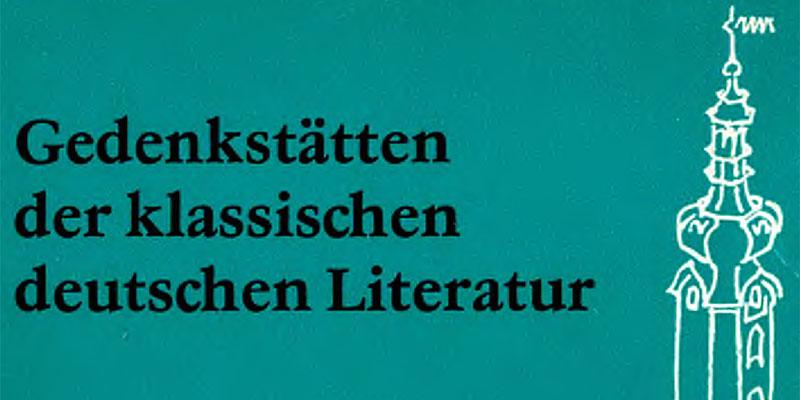 1981-Gedenkstätten der klassischen deutschen Literatur