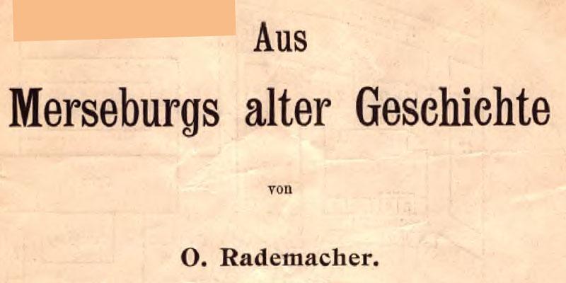1909 - Aus Merseburgs alter Geschichte - Rademacher - Die Domfreiheit - Der große Brand von 1662