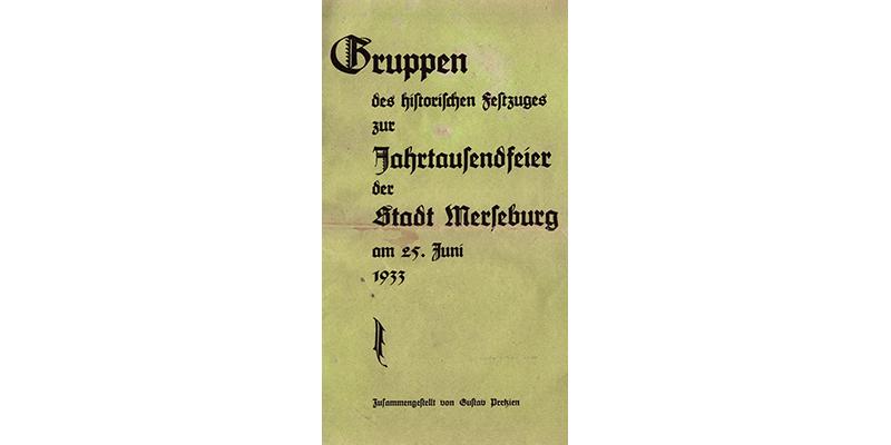 1933 - Gruppen des historischen Festzuges zur Jahrtausendfeier der Stadt Merseburg am 25. Juni 1933