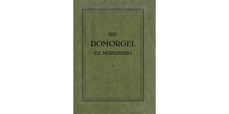 1955 - Die Domorgel zu Merseburg